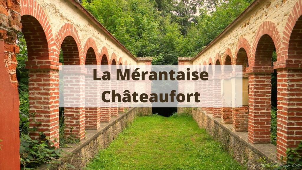 La vallée de la Mérantaise à Châteaufort