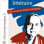 Promenade littéraire Dans les pas de Patrick Modiano